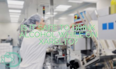 Is It Safe to Drink Alcohol While on Xarelto?