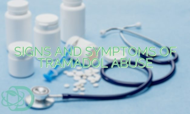 Signs And Symptoms Of Tramadol Abuse