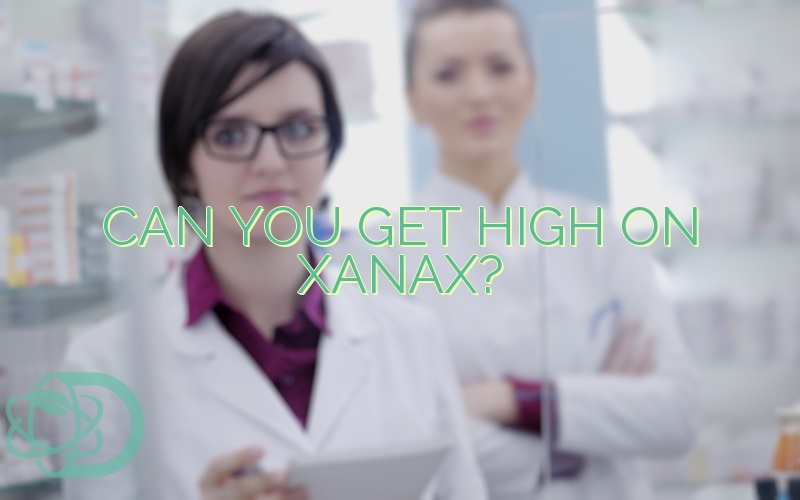 Can You Get High On Xanax?