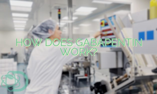 How Does Gabapentin Work?
