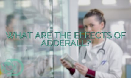 What Are The Effects of Adderall?