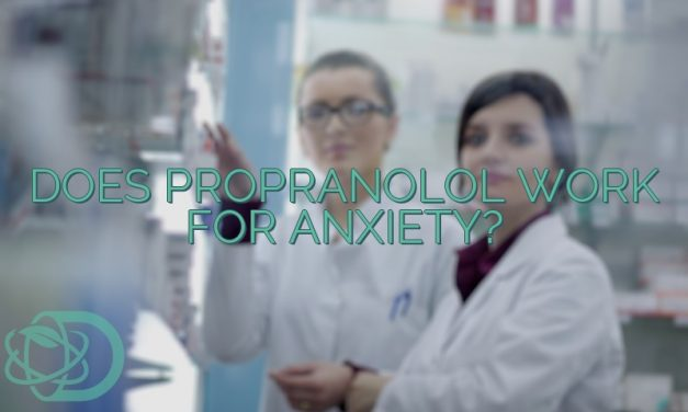 Does Propranolol Work For Anxiety?