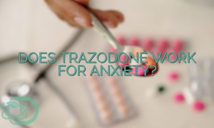 Does Trazodone Work For Anxiety?